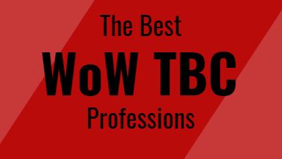 WoW TBC Best Professions